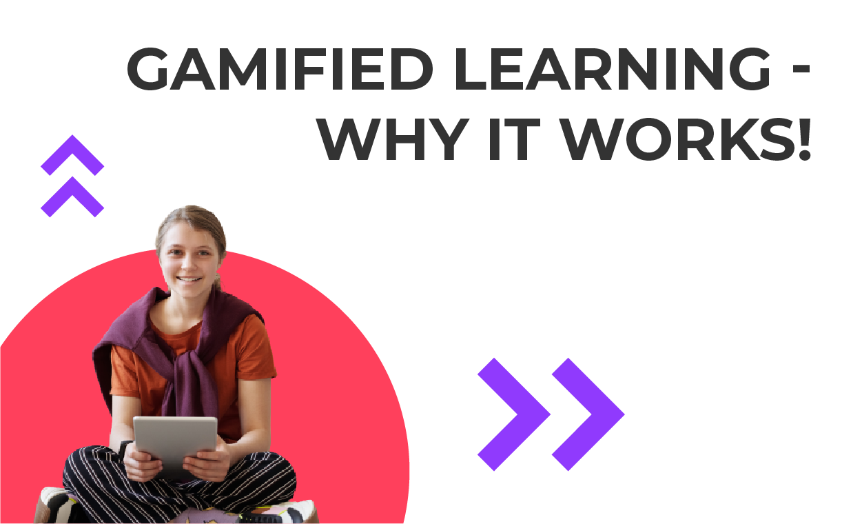 gamified learning - why it works